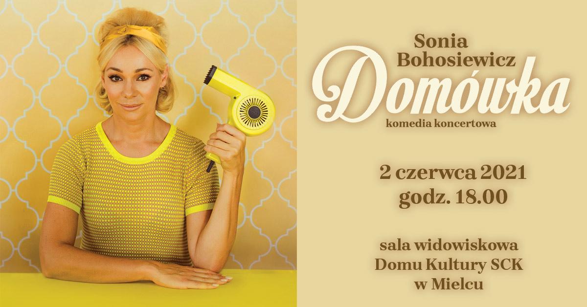 Sonia Bohosiewicz szykuje spektakl w Mielcu - Zdjęcie główne