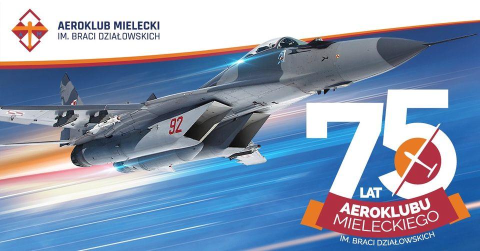 Aeroklub Mielecki działa już 75 lat! W weekend wiele atrakcji [PROGRAM] - Zdjęcie główne
