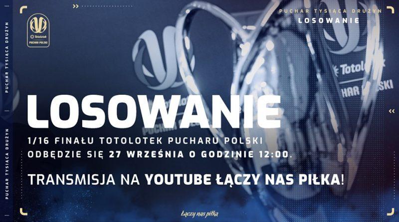 Losowanie 1/16 finału Pucharu Polski o godzinie 12:00 [na żywo] - Zdjęcie główne