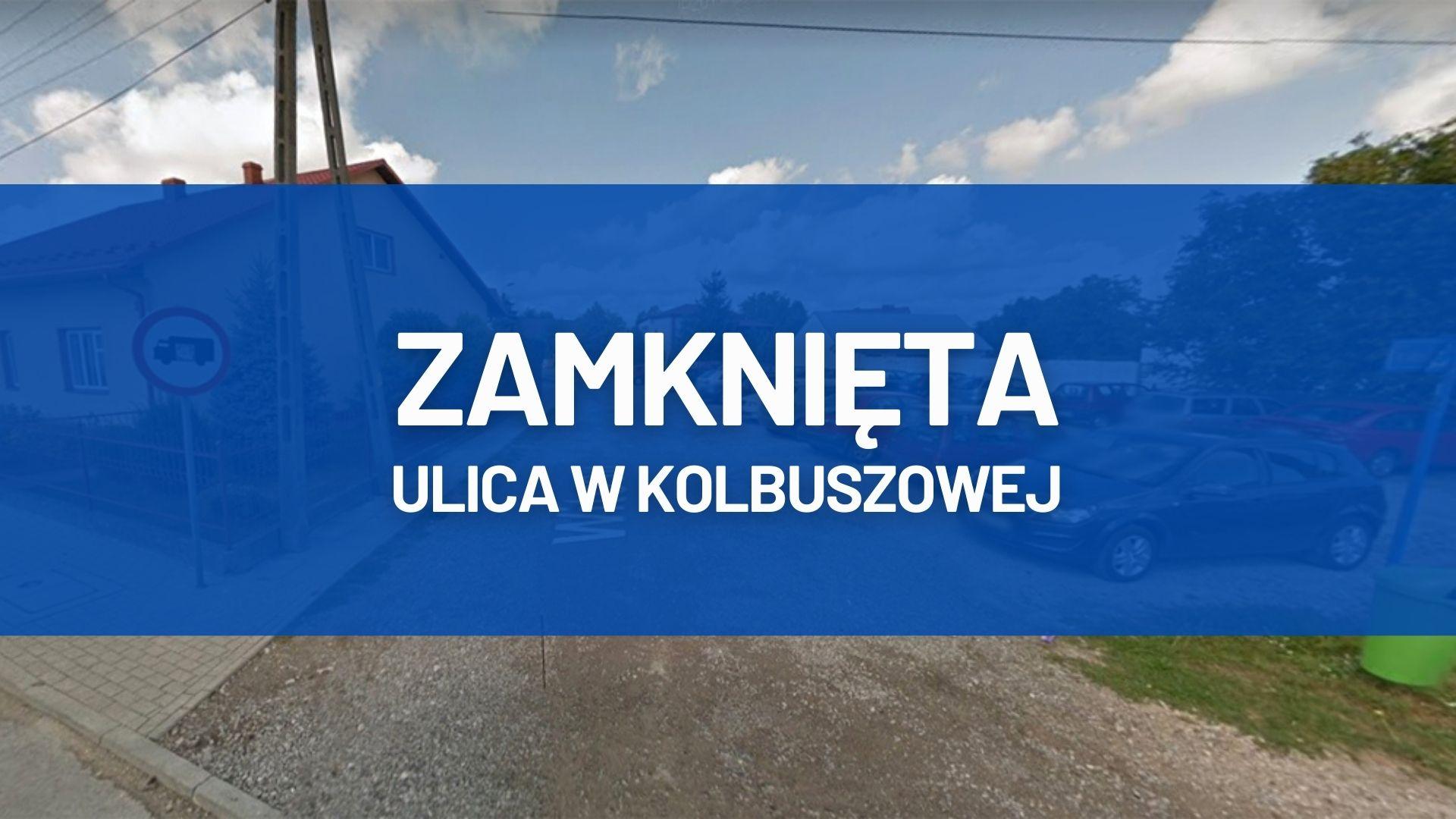 Zamknięty fragment jednej z ulic w Kolbuszowej. Jest prośba do mieszkańców [MAPA] - Zdjęcie główne