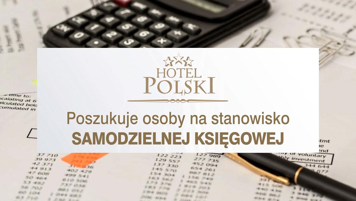 Oferta pracy - Hotel Polski Sp. z o.o. - Zdjęcie główne