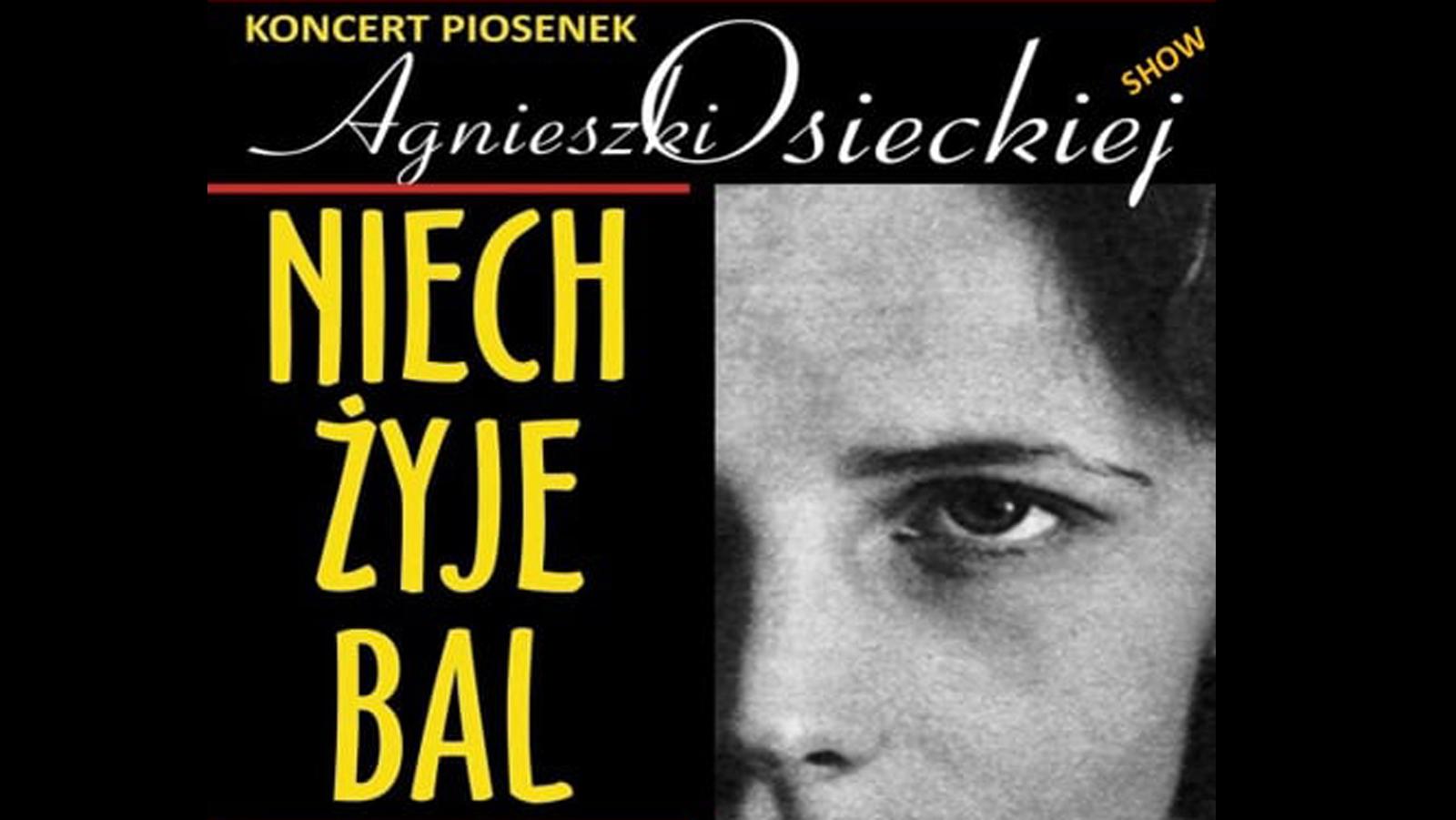 15 sierpnia: Koncert Osiecka Show - Niech żyje bal - Werynia 2021 - Zdjęcie główne