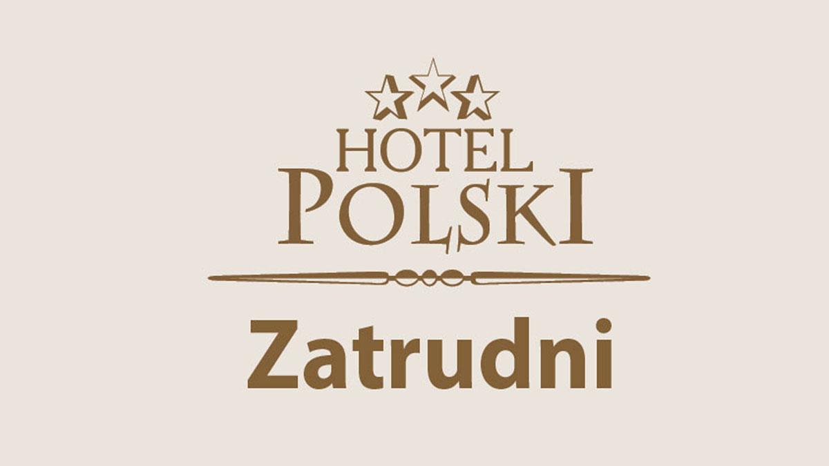 Oferta pracy - Hotel Polski - Zdjęcie główne
