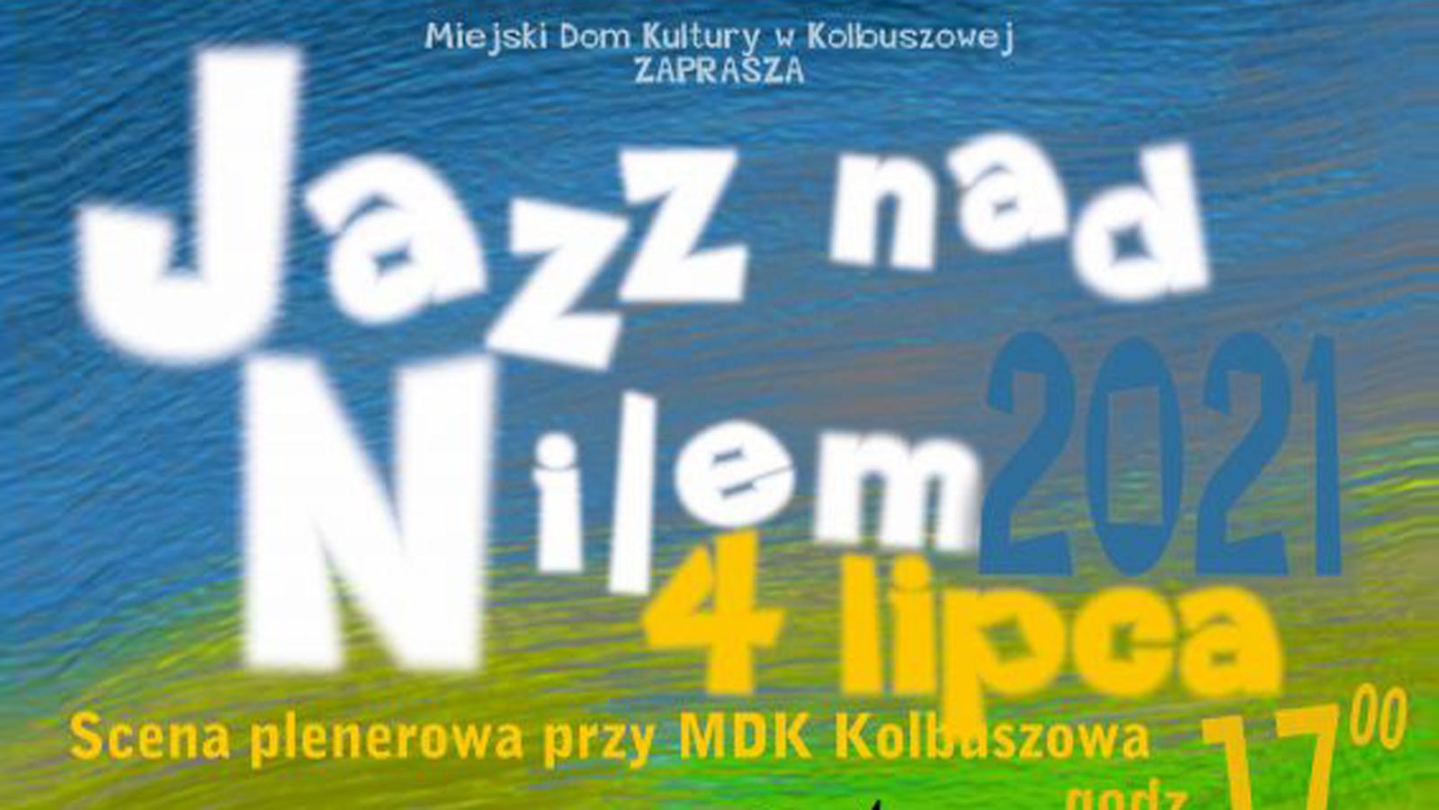 4 lipca: Jazz nad Nilem - Kolbuszowa 2021 [NA ŻYWO] - Zdjęcie główne