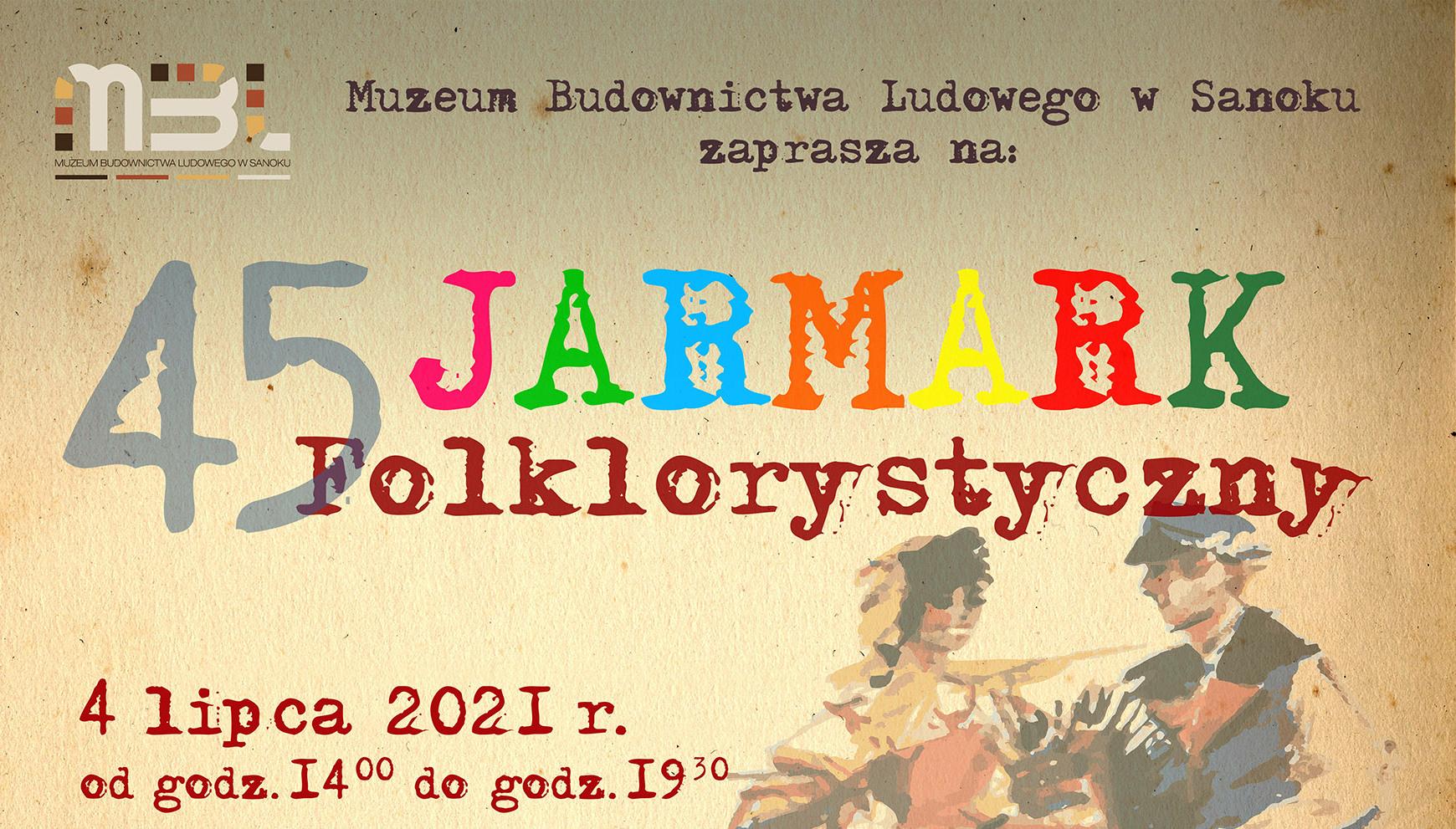 Zapraszamy na 45 Jarmark Folklorystyczny w Skansenie [PROGRAM] - Zdjęcie główne