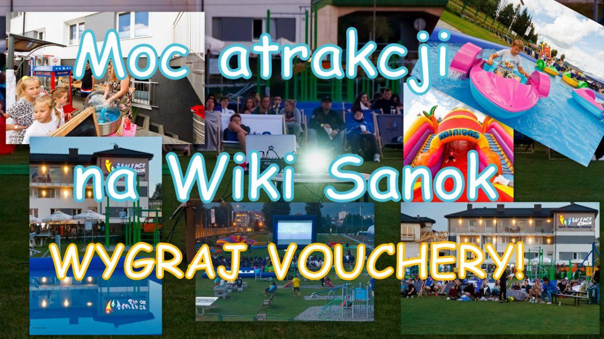 Zaplanuj świetny weekend w plenerze na Wiki Sanok. Mamy dla Was konkurs! - Zdjęcie główne
