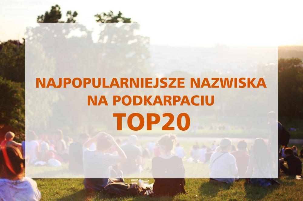 Najpopularniejsze nazwiska na Podkarpaciu [TOP20] - Zdjęcie główne