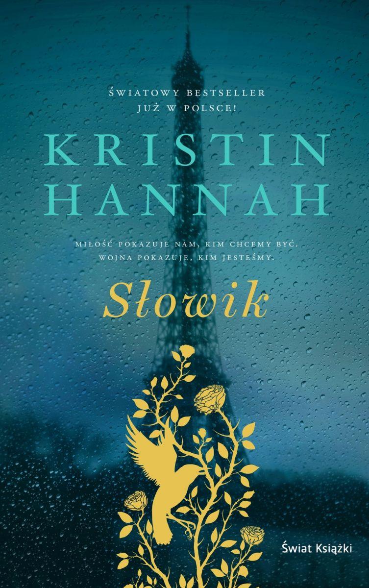 CZYTAMY KSIĄŻKI: Kristin Hannah – Słowik - Zdjęcie główne