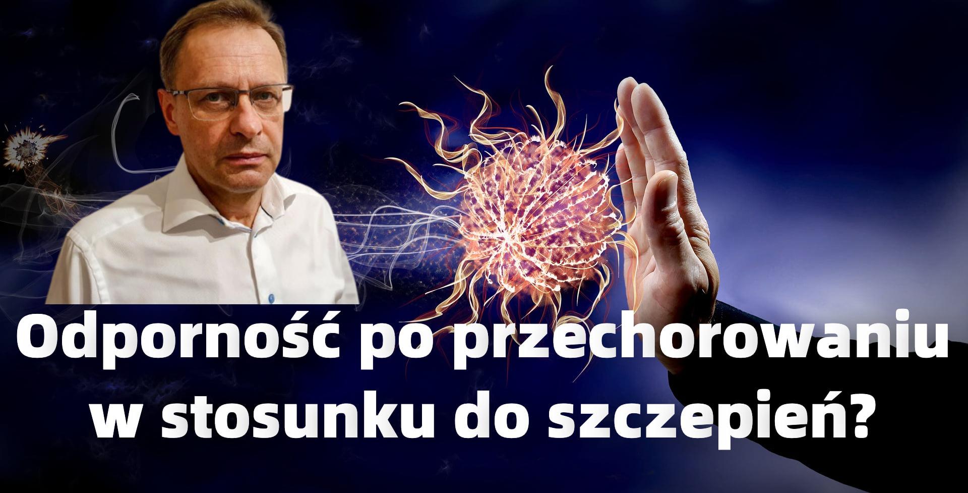 Dr BODNAR: Naturalna odporność w stosunku do szczepień na COVID-19 - Zdjęcie główne