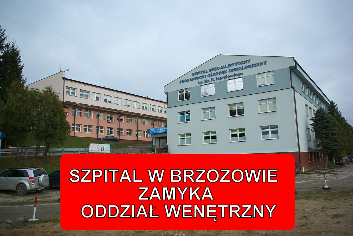 Szpital Specjalistyczny w Brzozowie zamyka Oddział Wewnętrzny!  - Zdjęcie główne