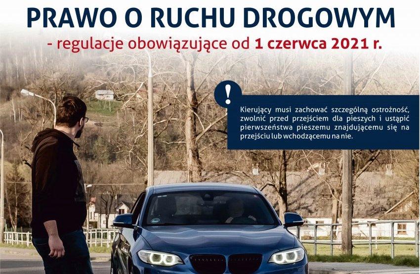 Uwaga kierowcy i piesi! Od 1 czerwca zmiany w przepisach ruchu drogowego - Zdjęcie główne