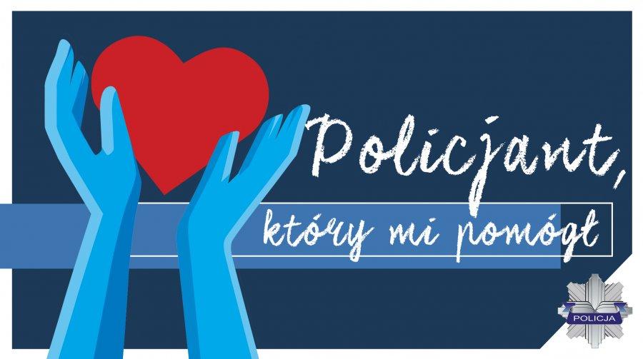 """Trwa ogólnopolski konkurs """"Policjant który mi pomógł""""  - Zdjęcie główne"""