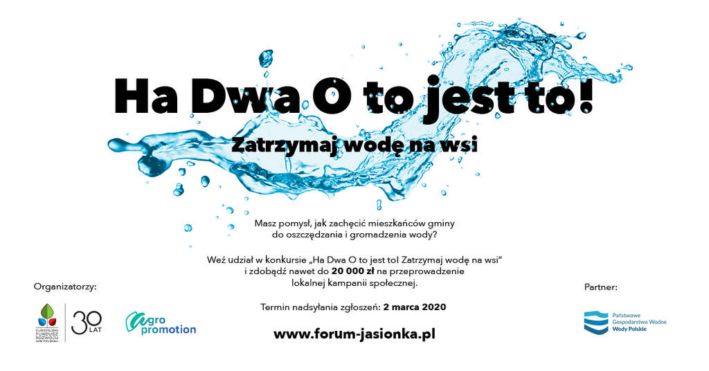 """Konkurs """"Ha Dwa O to jest to! Zatrzymaj wodę na wsi"""" - Zdjęcie główne"""