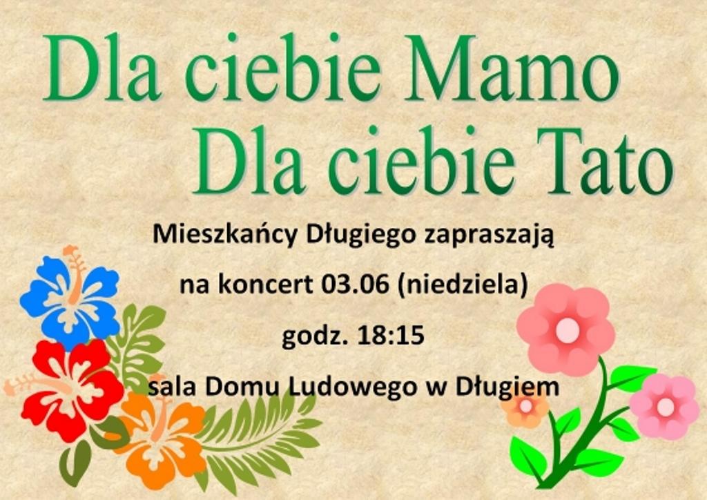 Dla Ciebie Mamo, dla Ciebie Tato - koncert z okazji Dnia Matki i Ojca w Długiem - Zdjęcie główne