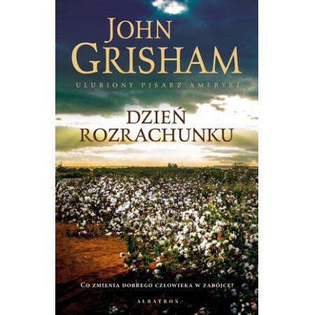 KĄCIK LITERACKI: John Grisham - Dzień rozrachunku - Zdjęcie główne